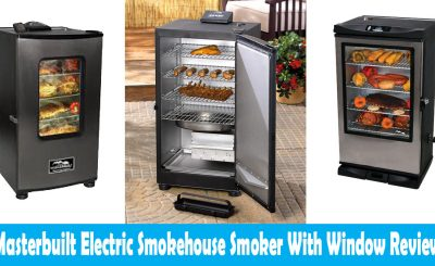 Masterbuilt Electric Smokehouse Smoker With Window Review